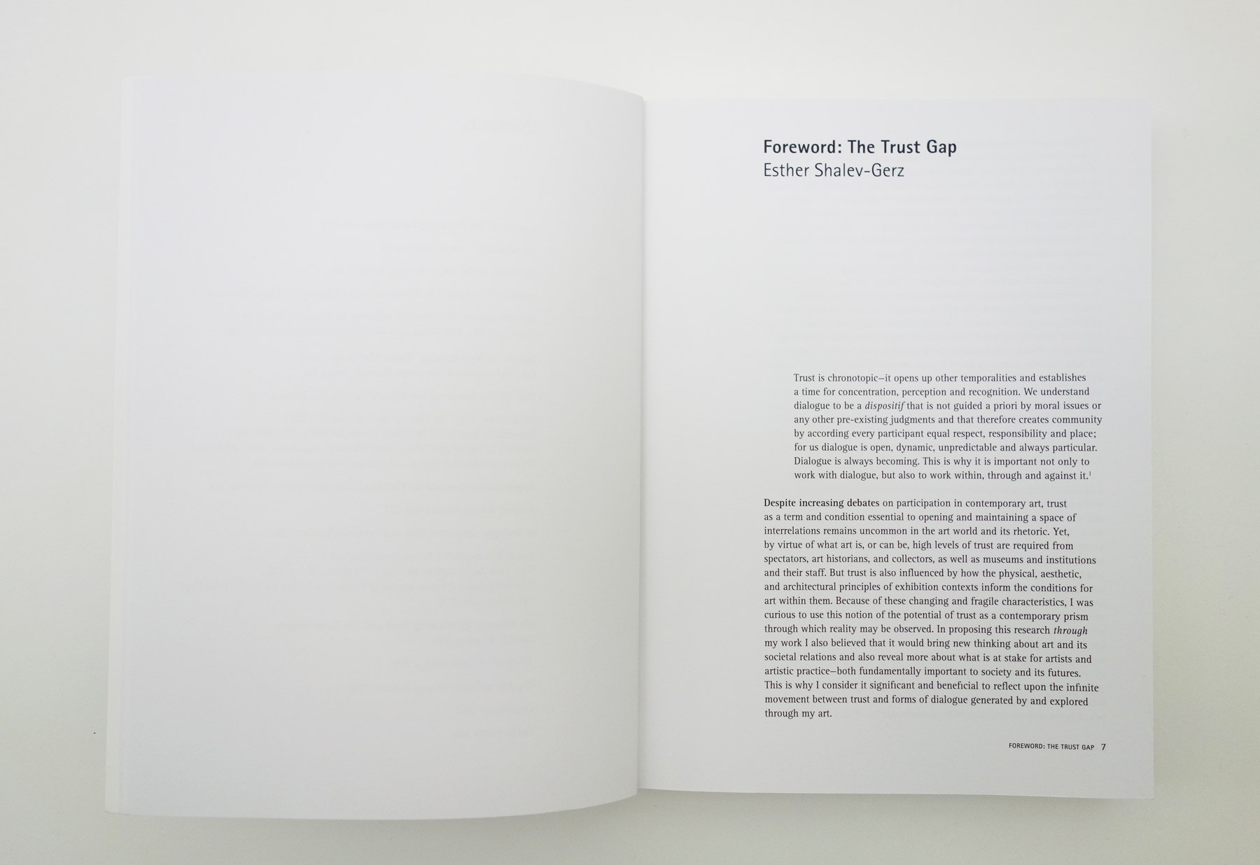 The Contemporary Art of Trusting Uncertainties and Unfolding Dialogues